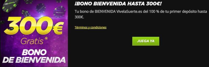 Vivelasuerte bono de bienvenida casino 300 euros